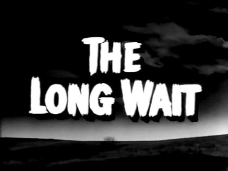 The Long Wait Image 1