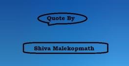 Quote By Shiva Malekopmath Image 1